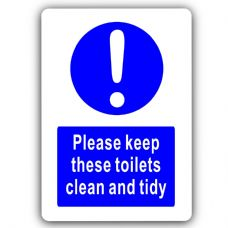 Please Keep These Toilets Clean & Tidy-Aluminium Metal Sign-150mmx100mm-Notice,Bathroom,Male,Female